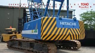 [TOHO] Các dòng máy cẩu Hitachi