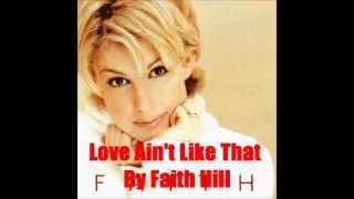 Watch Faith Hill Love Ain