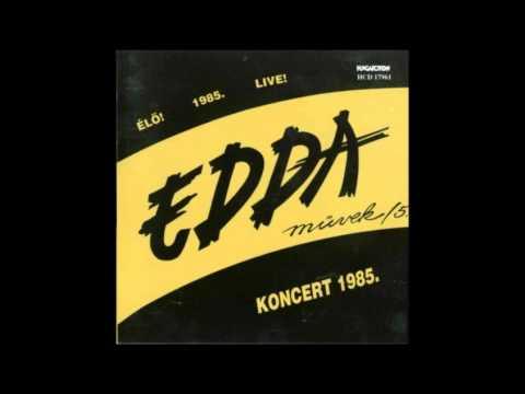 Edda Művek-Így Akarom