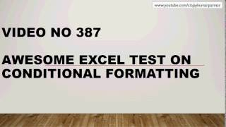 Learn MS Excel - Video 387- Crack the interview - Conditional Formatting