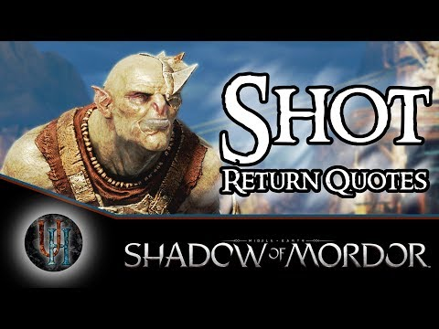 Middle-Earth: Shadow of Mordor - Shot - Return Quotes