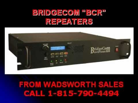 BRIDGECOM BCR REPEATERS FROM WADSWORTH SALES.avi