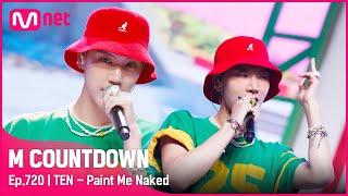 Download lagu [TEN - Paint Me Naked] Comeback Stage |  #엠카운트다운 EP.720 | Mnet 210812 방송