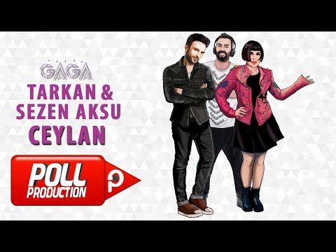 Yaşar Gaga Ft. Tarkan, Sezen Aksu - Ceylan - ( Official Audio )