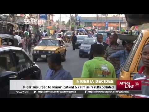 Nigeria Elections: Nigerians Urged To Remain Patient & Calm as Results Collated
