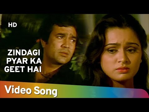 Zindagi Pyar Ka Geet Hai - Padmini Kolhapure - Rajesh Khanna - Souten - Old Hindi Songs - Kishore video