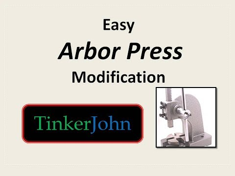 Easy Arbor Press Modification