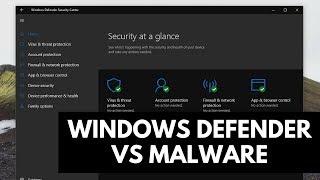 Windows Defender Test | Windows 10 vs Malware