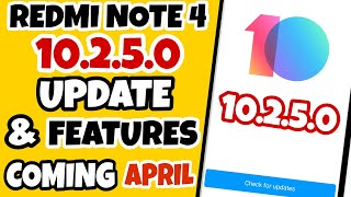 Redmi Note 4 | MIUI 10.2.5.0 Update April | New Features Expected | Ft. TNVJ