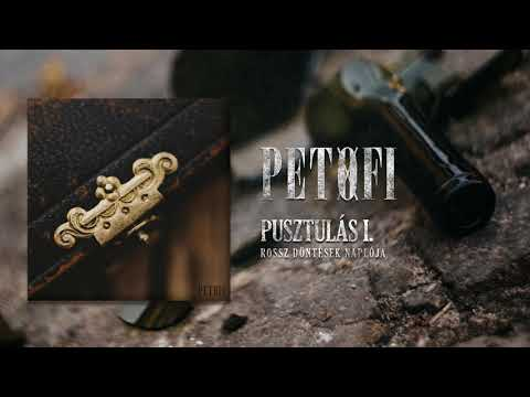 PETOFI - Pusztulás I. közr. Nagy Viktor (Téveszme)