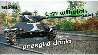 """World of Tanks   Przegląd Dania #39 """"T-71 Wilkołak""""  PS4/XBO"""
