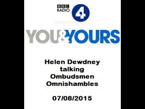 Ombudsman Omnishambles discussed on You and Yours Radio 4