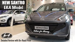 New Santro 2018 Era Model Detailed Review with On Road Price | Santro Era 2018