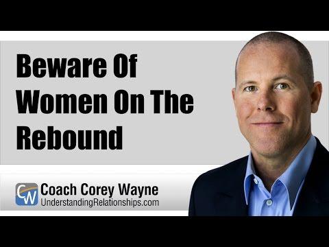 Beware Of Women On The Rebound