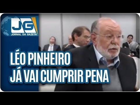 Léo Pinheiro já vai cumprir pena