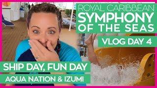 Aqua Nation, Izumi and the Rising Tide | Symphony of the Seas Cruise Vlog Day 4