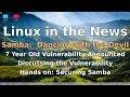 Linux in the News:  Samba - A Major Vulnerability Announced