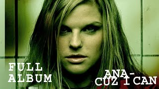 download lagu Ana Johnsson - Cuz I Can Full Album - gratis