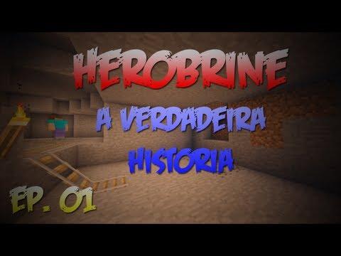 Herobrine A Verdadeira História #1