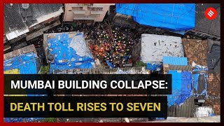 Mumbai building collapse: Death toll rises to seven