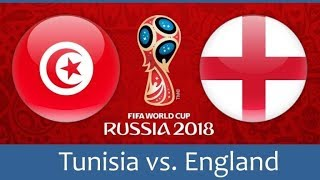England vs Tunisia Preview | World Cup 2018