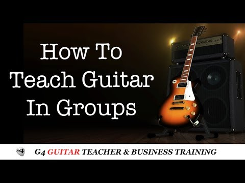 How To Teach Guitar in Groups - *G4TV Guitar Teacher Training