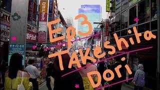 TRIP TO TOKYO !!! VLOG EP.3 TAKESHITA DORI