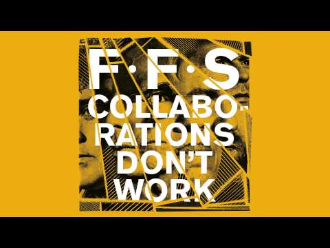 Ffs - Collaborations Dont Work