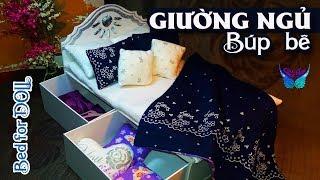 Hướng dẫn làm giường cho búp bê | DIY Miniature Doll Bed | How to make Doll Bed