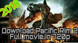 Pacific rim 2 download or watch online in HD with dual audio
