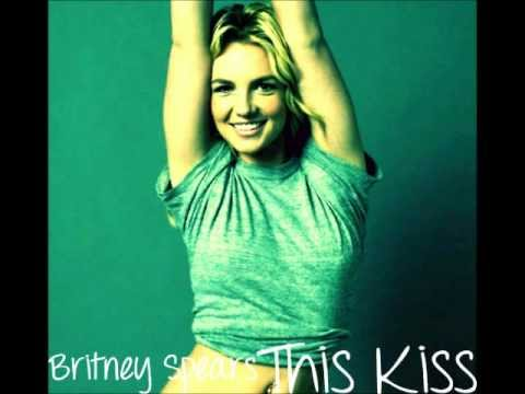 Britney Spears - This Kiss