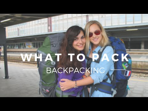 Backpacking: What to Pack & My Tips