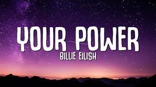 Download lagu Billie Eilish - Your Power (Lyrics)