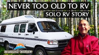 You Are Never Too Old For The RV Lifestyle! Solo RVing
