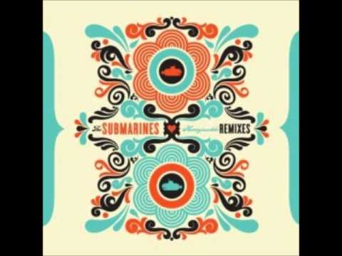 The Submarines - 1940 (Amplive Remix)