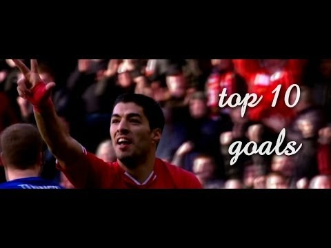 Luis Suarez | Top 10 goals | 2013/2014 | FC Liverpool