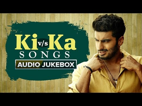 Ki V/s Ka Songs | Audio Jukebox