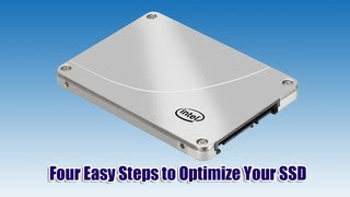 Four Easy Steps to Optimize Your SSD