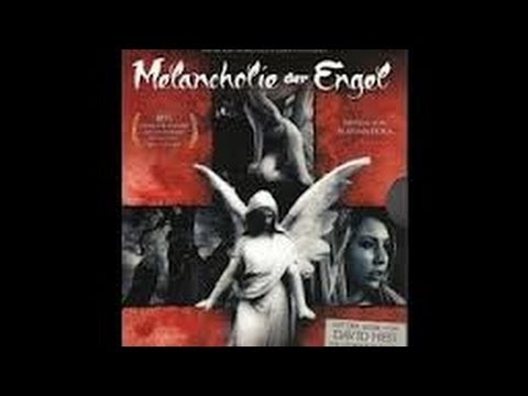 Movie Review: Angels Melancholy (Melancholie der Engel)