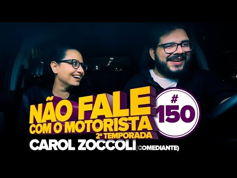 CAROL ZOCCOLI #150 - NÃO FALE COM O MOTORISTA Vídeos de zueiras e brincadeiras: zuera, video clips, brincadeiras, pegadinhas, lançamentos, vídeos, sustos