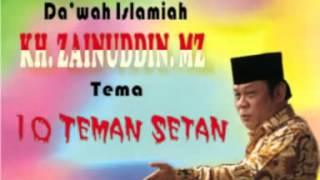 Pengajian KH  ZAINUDDIN MZ   10 Teman Setan  2 of 7   YouTube