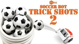 Soccerbot Trick Shots 2