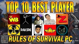 TOP 10 BEST PLAYER/YOUTUBER IN RULES OF SURVIVAL PC ( Philippines Only )#ROSTAR