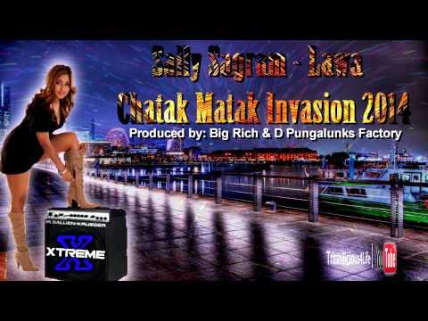 Sally Sagram - Lawa  Chatak Matak Invasion 2014  BRAND NEW RELEASE...