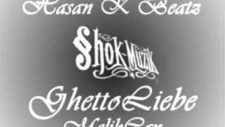 GhettoLiebe - Hasan K Beatz   MelihCan