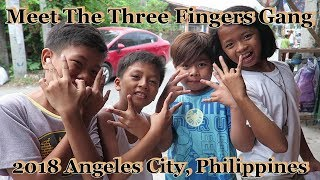Meet The Three Fingers Gang : 2018 Angeles City, Philippines