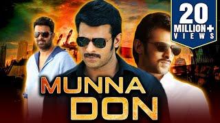 Munna Don (2019) Telugu Hindi Dubbed Full Movie | Prabhas, Ileana D'Cruz, Prakash Raj