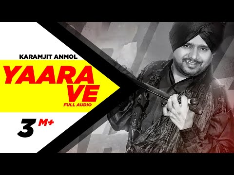 Yaara Ve 2 | Karamjit Anmol | Latest Punjabi Song 2014 | Speed Records video