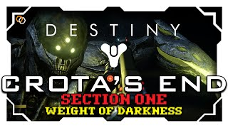 Destiny - The Dark Below Raid - Crota's End - Section One - Weight of Darkness
