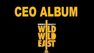 Dubioza Kolektiv - WILD WILD EAST / CEO ALBUM (BEST AUDIO)
